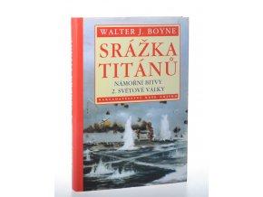 Srážka titánů: námořní bitvy 2. světové války