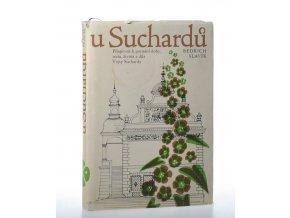 U Suchardů: příspěvek k poznání doby, rodu, života a díla Vojty Suchardy