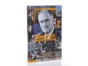 Roosevelt : čtyřikrát prezidentem USA