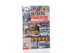 Detektiv Pinkerton a ti druzí : dramatické příběhy vyzvědačů Severu a Jihu