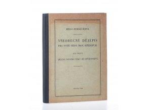 Všeobecný dějepis pro vyšší třídy škol středních. Díl třetí, Dějiny nového věku od osvícenství (1948)