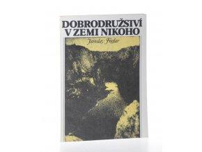 Dobrodružství v Zemi nikoho (1990)