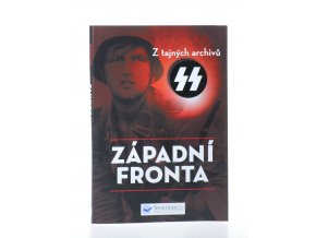 Západní fronta : z tajných archivů SS (2016)