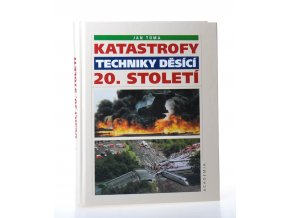Katastrofy techniky děsící 20. století (2002)