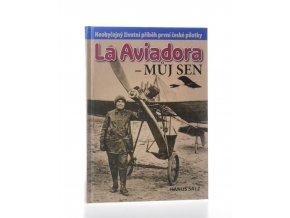 La Aviadora - můj sen