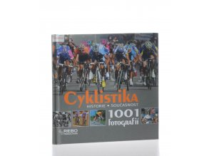 Cyklistika : historie, současnost