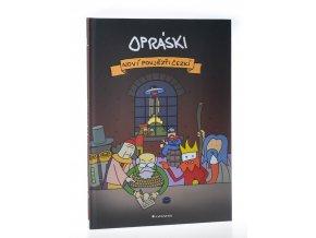 Opráski - Noví povjězťi čezkí