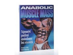 Tajemství posílení anabolismu bez steroidů