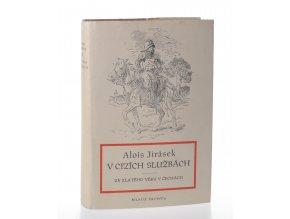 V cizích službách : Kus č. anabase : Ze zlatého věku v Čechách (1952)