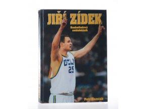 Jiří Zídek : basketbalový světoběžník