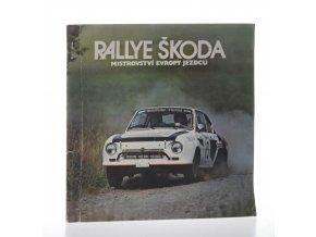 Rallye Škoda : mistrovství Evropy jezdců