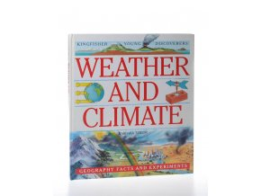 Weather and climate : geography facts and experiments