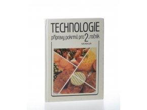 Technologie přípravy pokrmů pro 2. ročník středních odborných učilišť (1990)