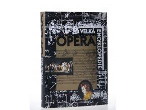 Opera : velká encyklopedie