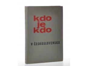 Kdo je kdo v Československu. Díl 1 (A - J)