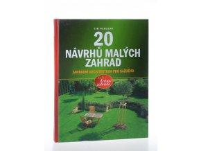 20 návrhů malých zahrad