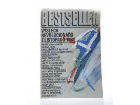 Bestseller 1 : Výslech revolucionářů z listopadu 1989