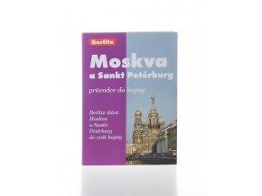 Moskva a Sankt Petěrburg : průvodce do kapsy
