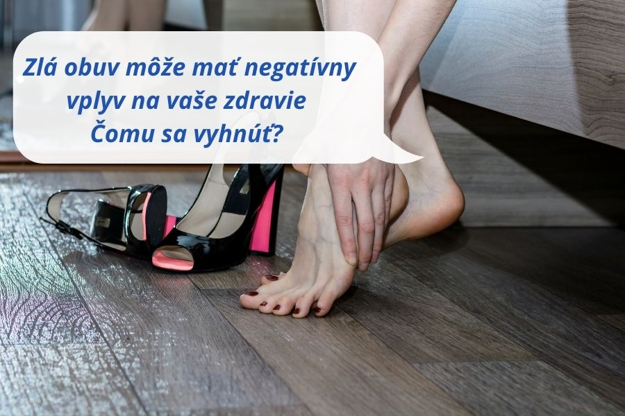 Zlá obuv môže mať negatívny vplyv na vaše zdravie - Čomu sa vyhnúť?
