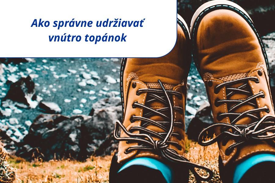 Ako správne udržiavať vnútro topánok