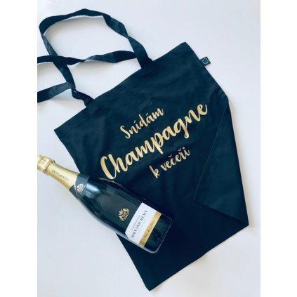 """Nákupní taška """"Snídám Champagne k večeři"""""""