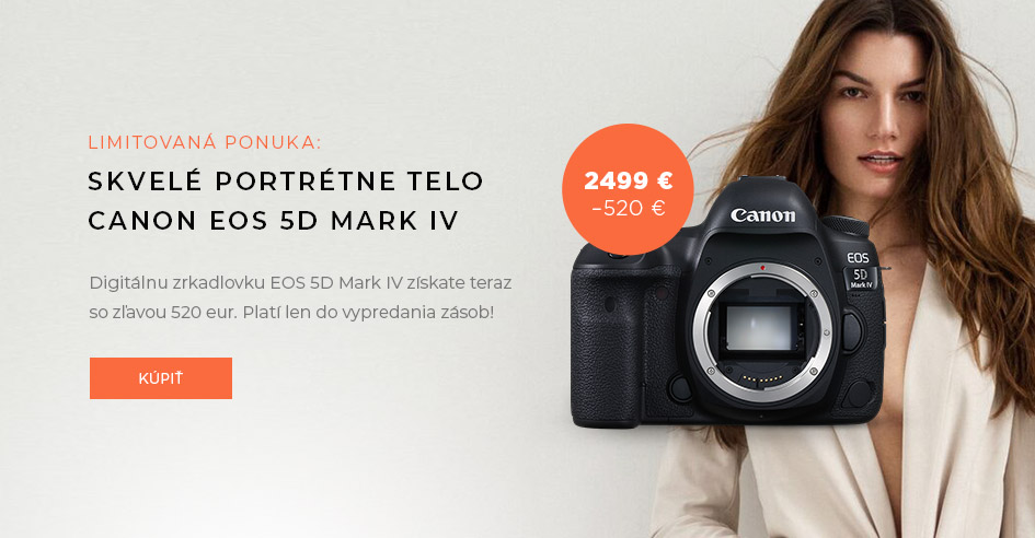 Canon EOS 5D Mark IV o 500 Eur lacnejší