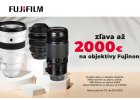 Fujifilm - zľava až 2000 Eur na objektivy Fujinon