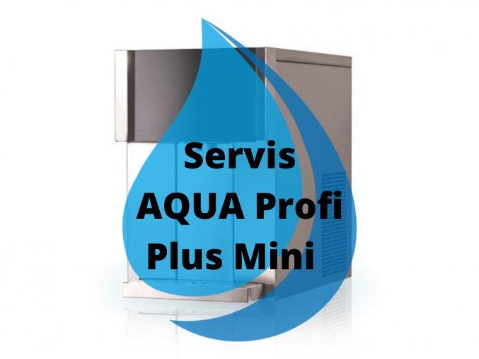 Servisní výměna AQUA Profi Plus Mini