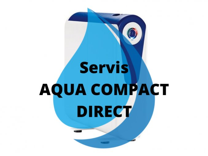 Servisní výměna AQUA COMPACT Direct