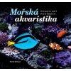 morska akvaristika prakticky pruvodce