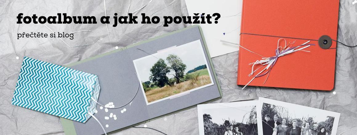 fotoalbum a jak ho použít?
