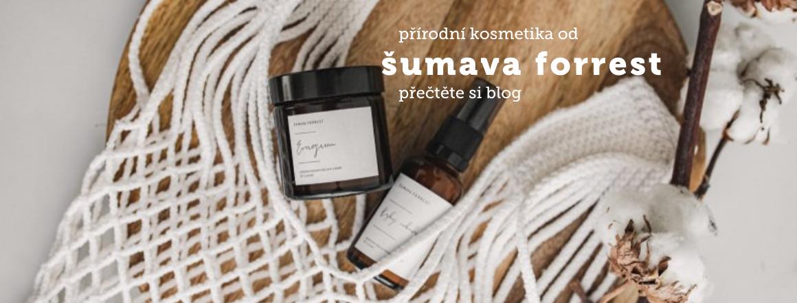 přečtěte si blog o přírodní kosmetice šumava forrest