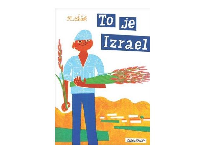 To je Izrael