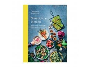 Green Kitchen at Home – Rychlá a zdravá vegetariánská jídla pro každý den