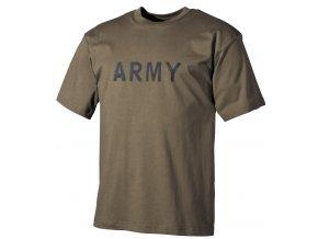 Tričko s potiskem Army olivové