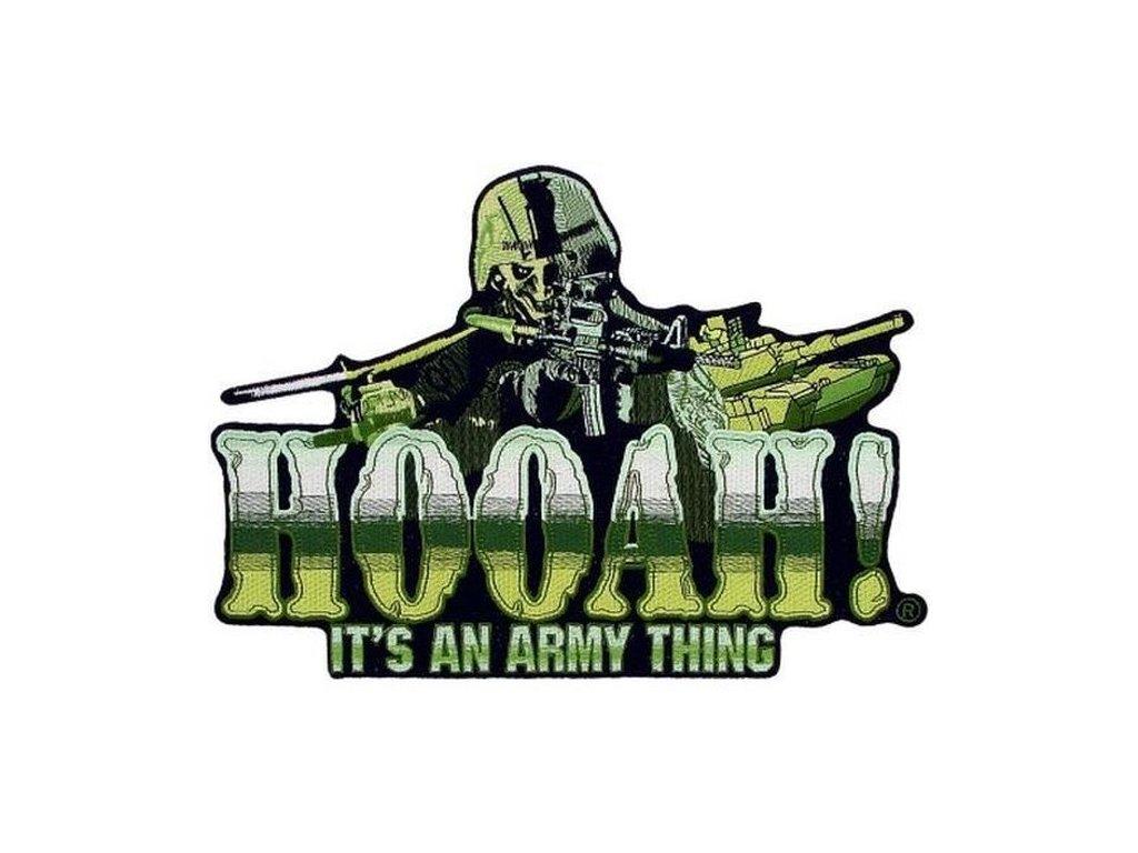 Nášivka US Army Hoah Its an Army Thing Jkt