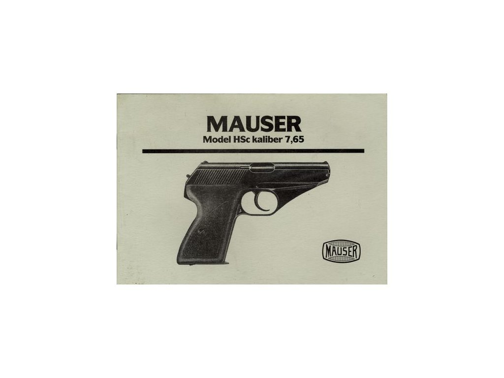 Manuál Mauser Model HSc - reprint