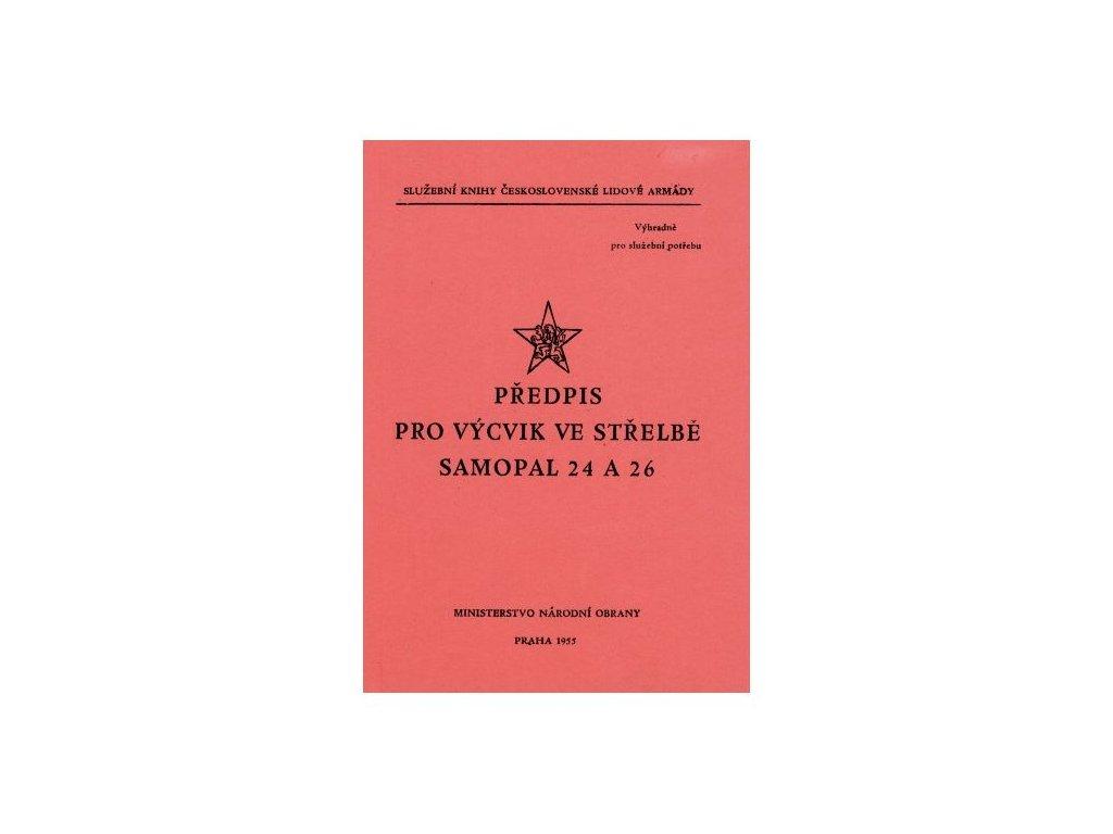 Předpis pro Výcvik ve střelbě Samopal 24 A 26