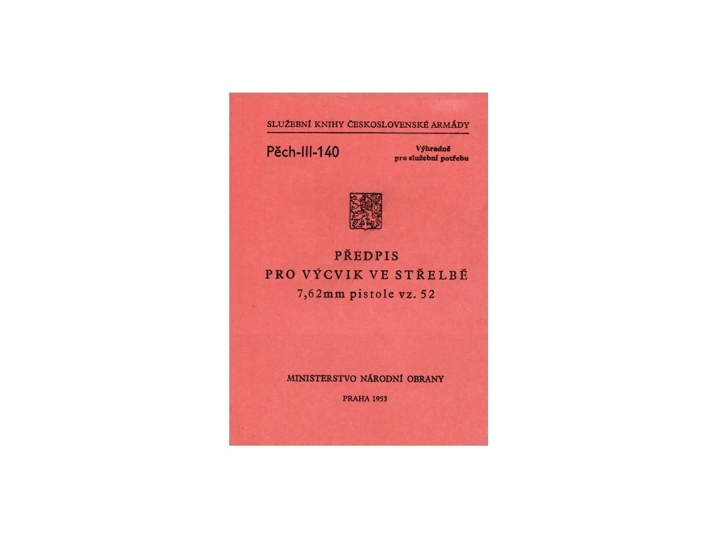 Předpis pro Výcvik ve střelbě 7,62 mm pistole vz.52