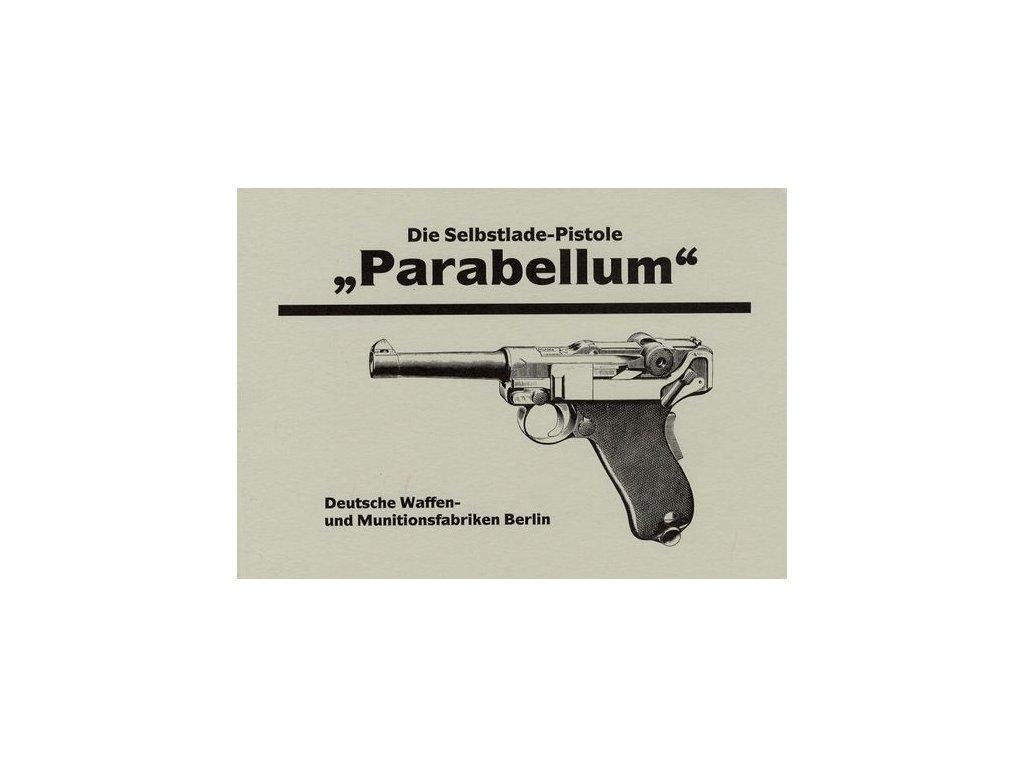Manuál Parabellum P-08 - reprint