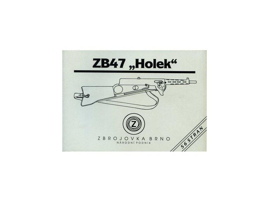 """Manuál ZB 47 """"Holek"""" - reprint"""