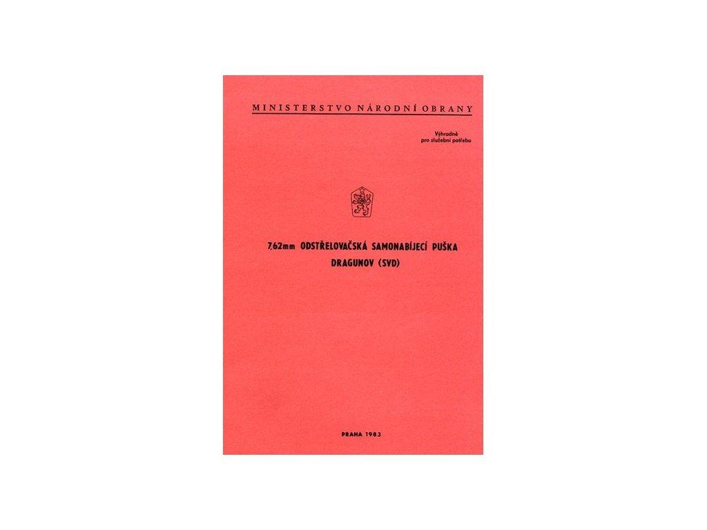 Předpis 7,62 Odstřelovačská samonabíjecí puška Dragunov (SVD)