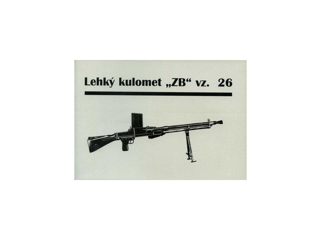 Manuál Lehký kulomet ZB 26 - reprint