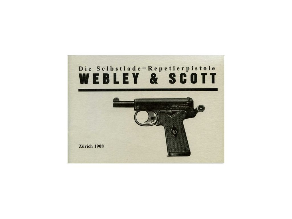 Manuál Pistole Webley a Scott - reprint