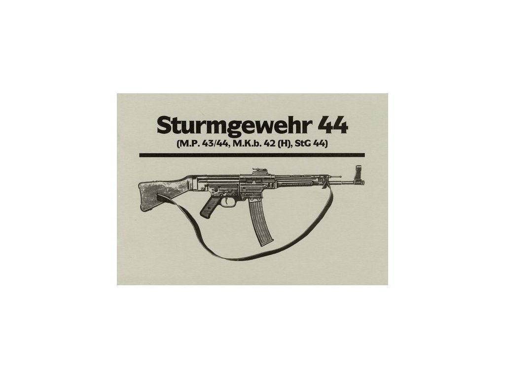 Manuál Sturmgewehr 44 - reprint
