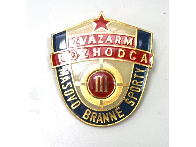 Odznak SVAZARM ROZHODČÍ III - masově branné sporty