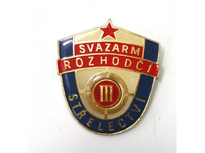 Odznak SVAZARM ROZHODČÍ III - střelectví