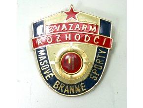 Odznak SVAZARM ROZHODČÍ II - masově branné sporty