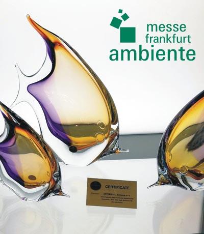 Seit 2011 stellen wir unsere Glaskunst Produkte auf der Ambiente Messe in Frankfurt am Main aus.