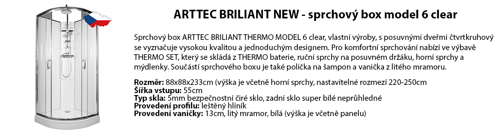 ARTTEC BRILIANT NEW - sprchový box model 6 clear